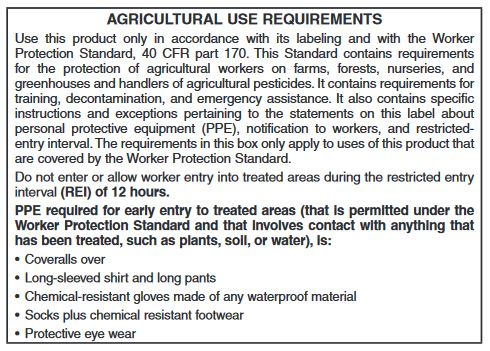 Pesticide Label information on Agricultural Use Requirements for the Worker Protection Standard