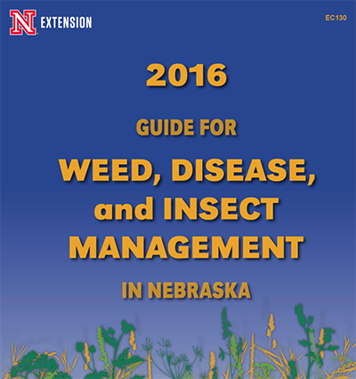 Cover of 2016 Nebraska Guide for Weed, Disease and Insect Management EC130