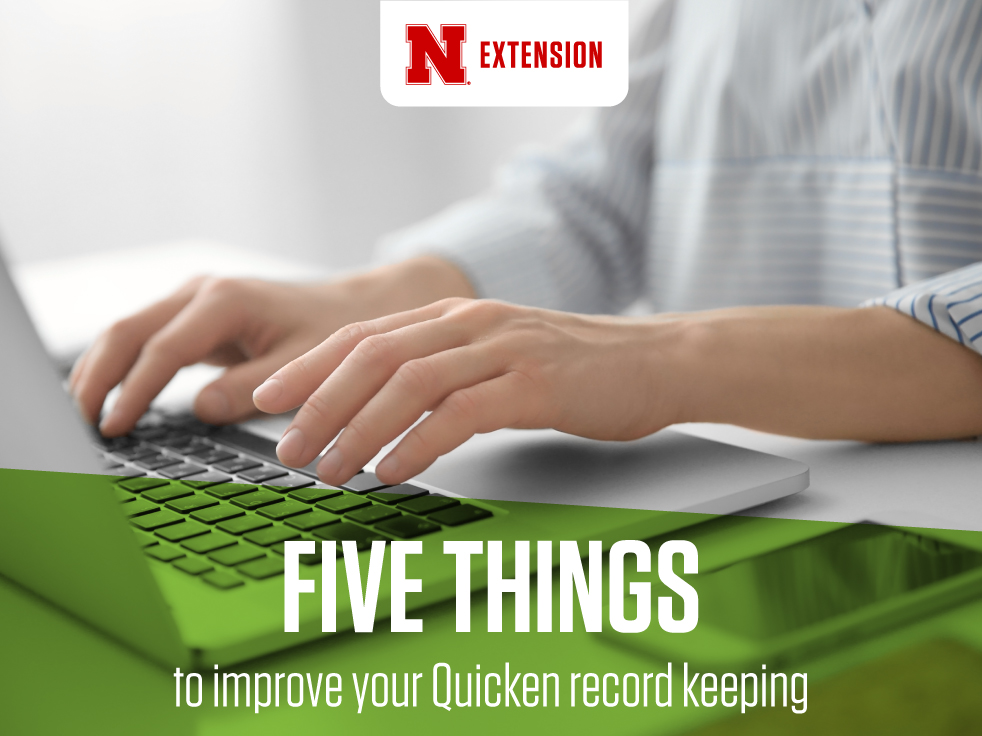 5 Things to Improve your Quicken Record Keeping | CropWatch