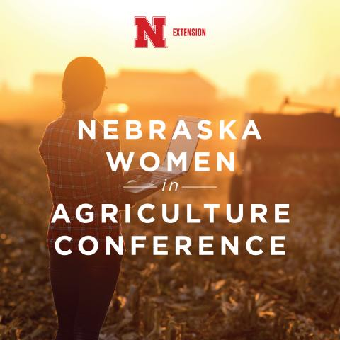 Promo for 2018 Nebraska Women in Agriculture Conference